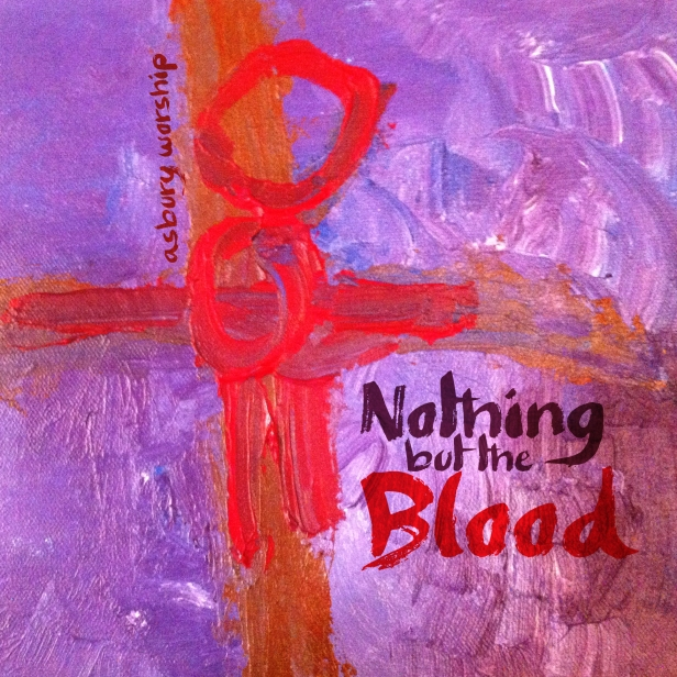 Nothing but the Blood - Album Cover